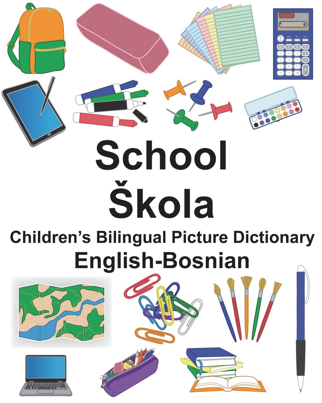 Download English-Bosnian School Children's Bilingual Picture Dictionary (FreeBilingualBooks.com) pdf epub