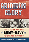 Gridiron Glory: The Story of the Army-Navy Football Rivalry