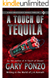 A Touch of Tequila: A Nick Bracco/Jack Daniels Thriller