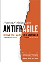 Antifragile: Things That Gain from Disorder (Incerto Book 3) Kindle Edition