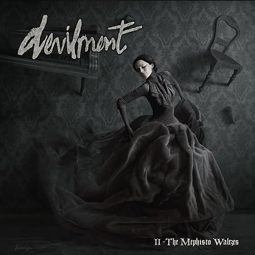 Devilment - II-The Mephisto Waltzes