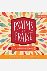 Psalms of Praise: A Movement Primer (Baby Believer®) Board book