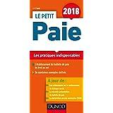 Le Petit Paie 2018 - 10e éd. - Les pratiques indispensables