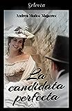 La candidata perfecta (Spanish Edition)