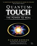 Quantum-Touch: The Power to Heal-