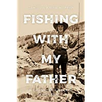 Fishing with My Father: A Daughter's Search for Legacy