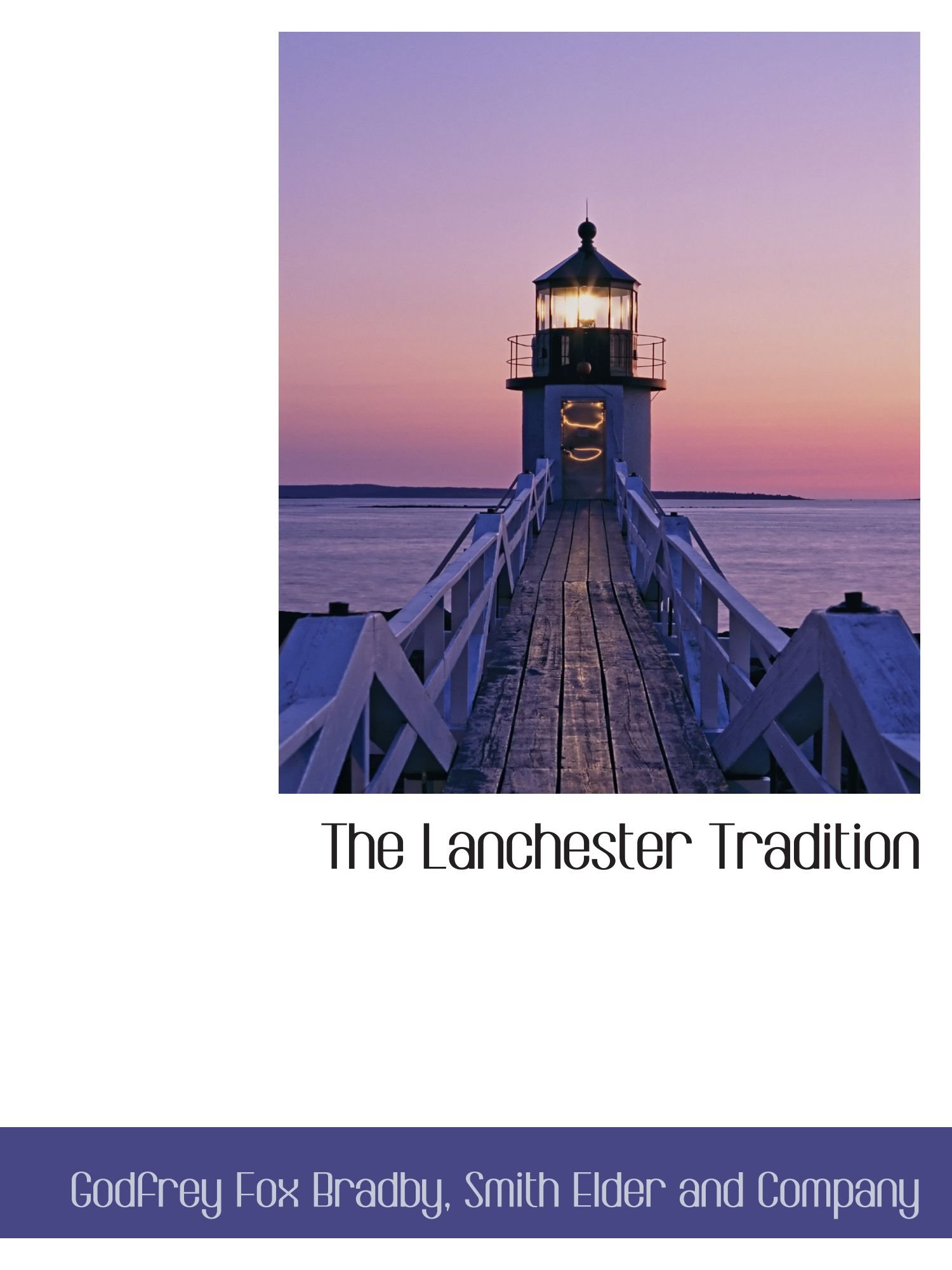 Download The Lanchester Tradition PDF