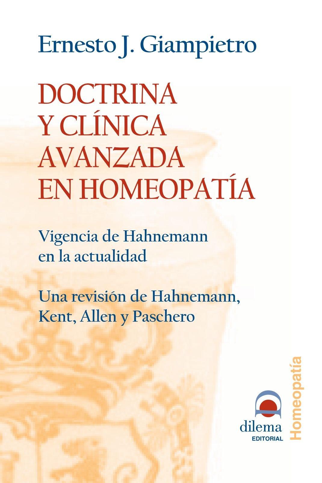 Doctrina y clínica avanzada en homeopatía (Spanish Edition) pdf epub