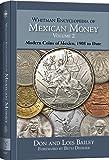 2: Whitman Encyclopedia of Mexican Money, Volume II