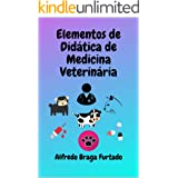 Elementos de Didática de Medicina Veterinária