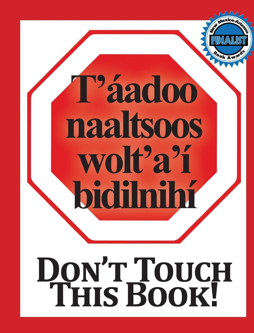Download Don't Touch This Book!: Navajo & English (Navaho Edition) pdf