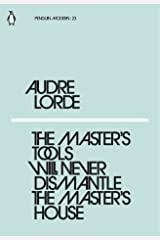 Master's Tools Will Never Dismantle The Paperback