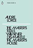 The Master's Tools Will Never Dismantle the Master's House (Penguin Modern) (English Edition)