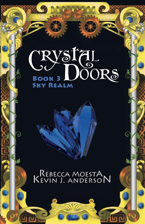 Crystal Doors 3 Sky Realm (Volume 3) pdf epub
