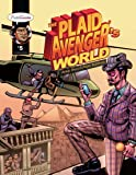 The Plaid Avenger's World: Arab Revolution Edition