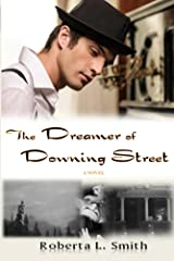 The Dreamer of Downing Street Kindle Edition