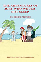The Adventures of Joey who would not sleep Paperback