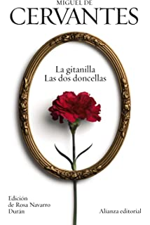 La gitanilla / Las dos doncellas (El Libro De Bolsillo - Bibliotecas De Autor -