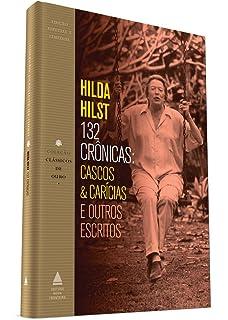 Cascos e Caricias e Outros Escritos (Em Portugues do Brasil)