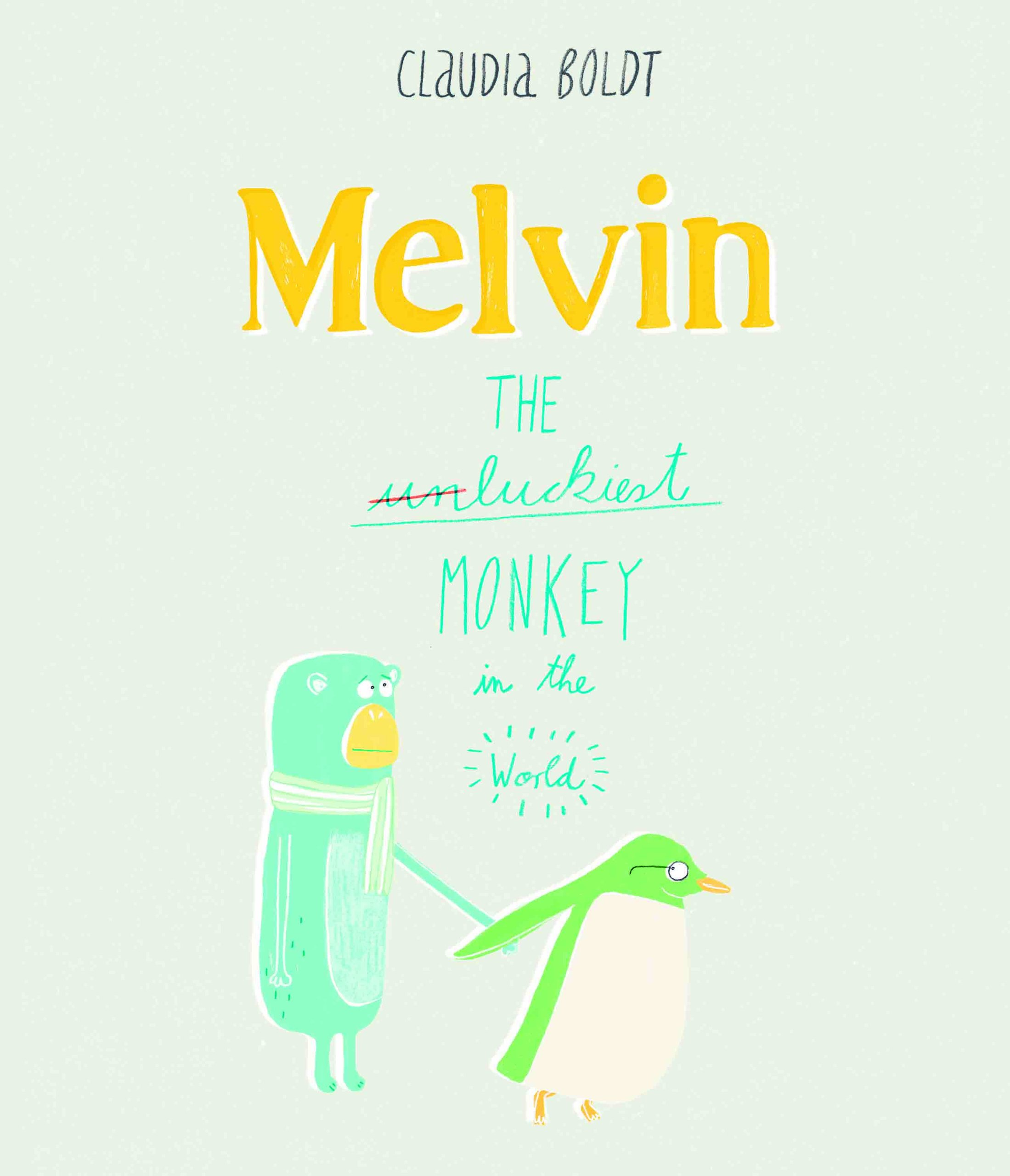 Download Melvin: The Luckiest Monkey in the World pdf