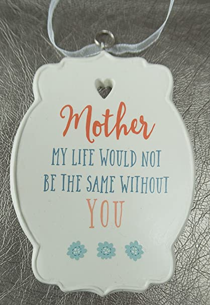 Amazoncom Midwest Cbk Mother My Life Would Not Be The Same Without