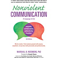 Nonviolent Communication 3rd Ed: Life-Changing Tools for Healthy Relationships