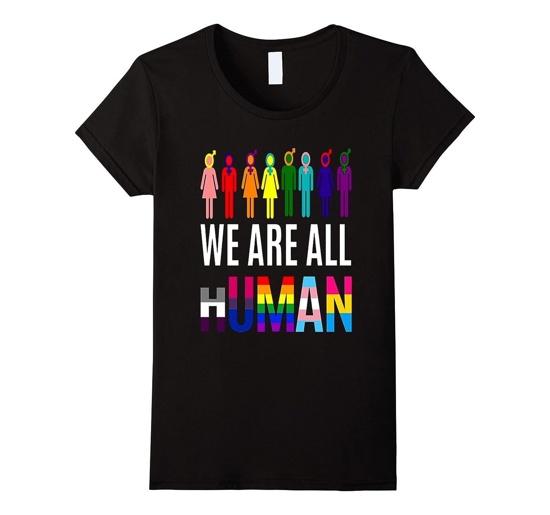 We are all Human shirt LGBT Gay Love Tee Shirt