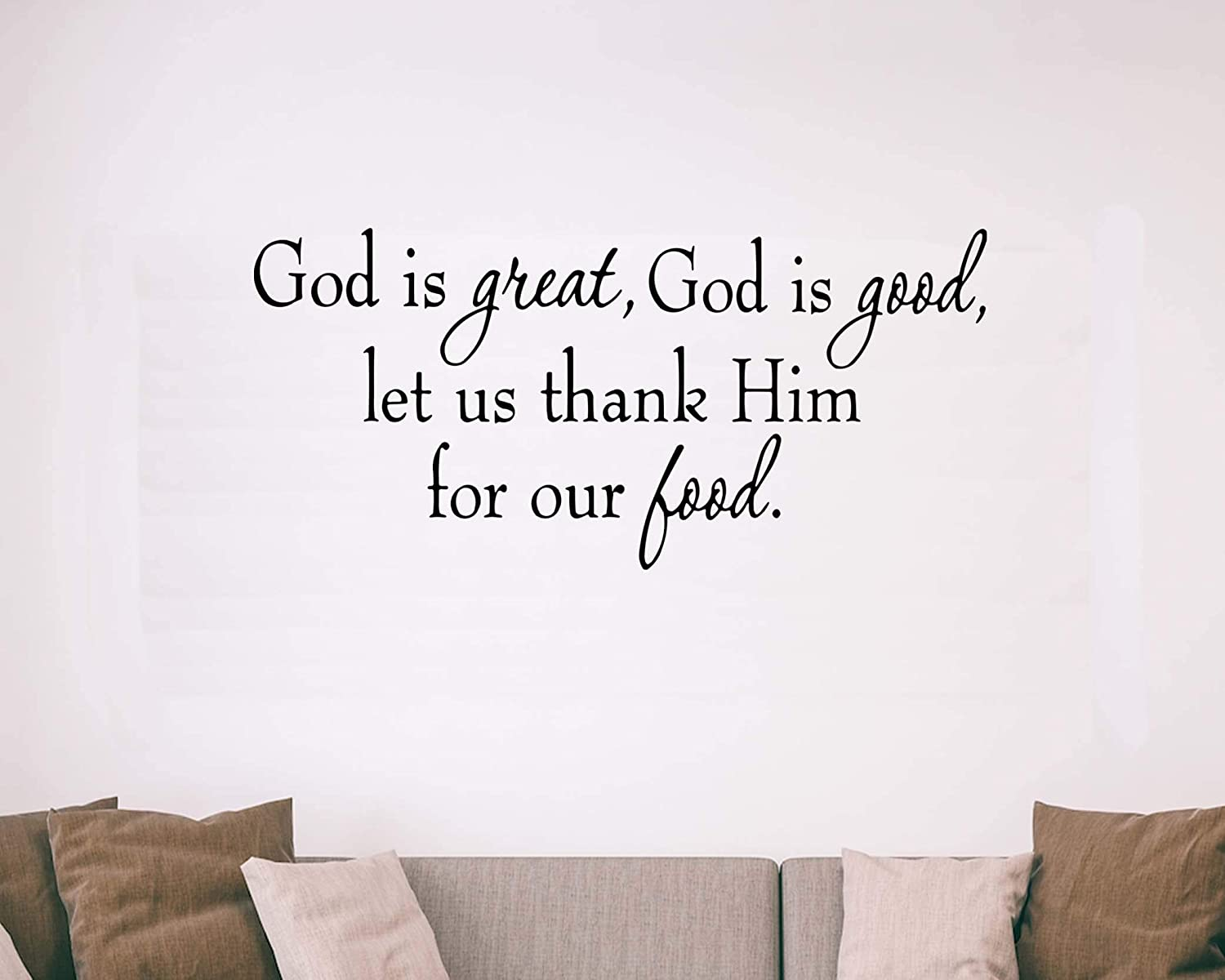 GOD IS GREAT THANK HIM FOOD HOME VINYL WALL DECOR DECAL STICKER DINING LETTERING