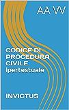 CODICE DI PROCEDURA CIVILE ipertestuale    INVICTUS (I codici ipertestuali)