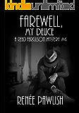 Farewell, My Deuce (The Reed Ferguson Mystery Series Book 4)