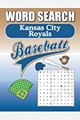 Kansas City Royals Word Search: Word Find Puzzle Book For All KC Royals Fans Paperback
