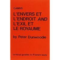 Camus: L'Envers Et L'Endroit and L'Exil Et Le Royaume