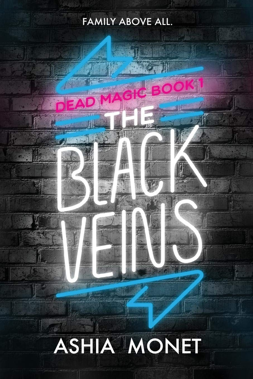 Amazon.com: The Black Veins (Dead Magic) (9781733245814): Monet, Ashia:  Books