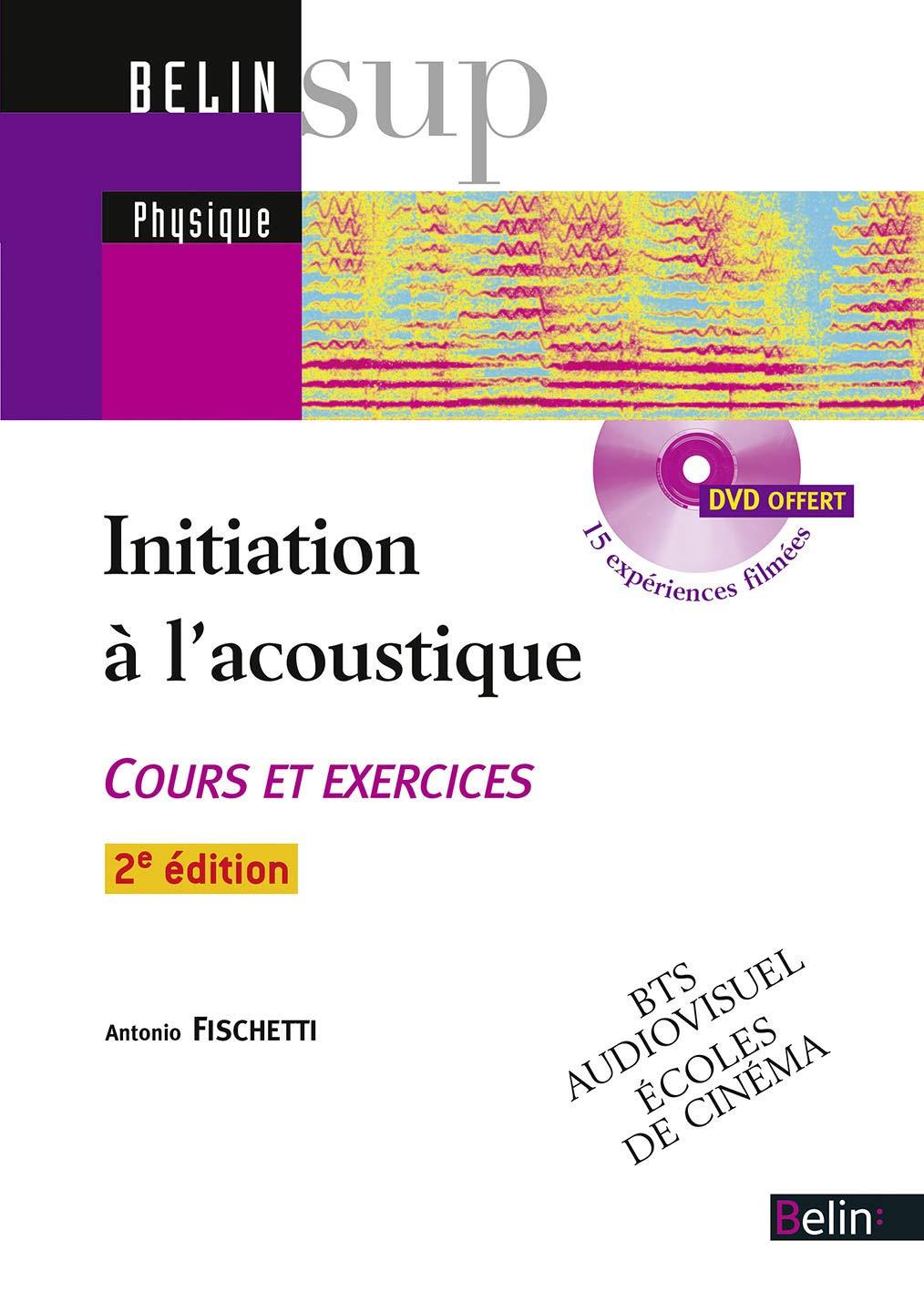 Initiation A L Acoustique Cours Et Exercices Corriges Belin Sup