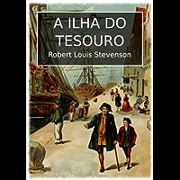 A ilha do tesouro (com ilustrações) (Portuguese Edition)