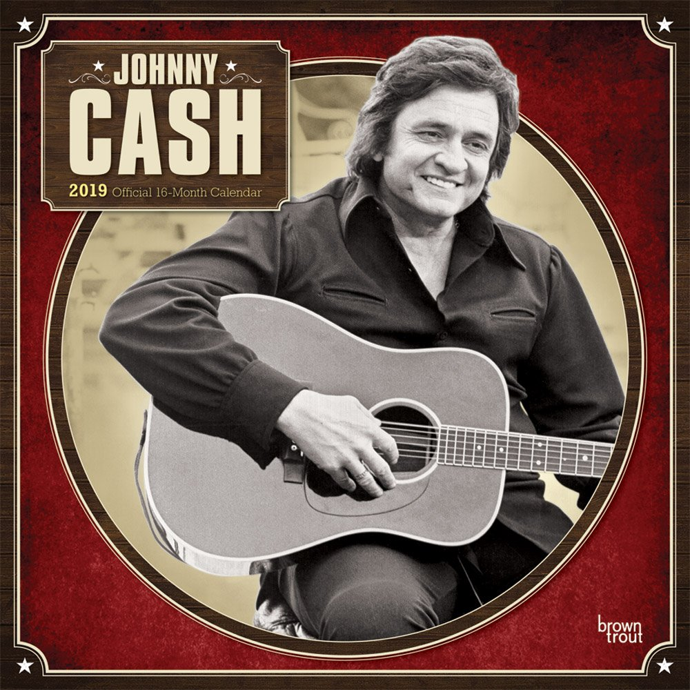 Johnny Cash 2019 12 x 12 Inch Monthly Square Wall Calendar by Merch Traffic, Music Pop Country Singer Songwriter Celebrity by BrownTrout Publishers