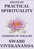 Hints of Practical Spirituality: Lessons in Yoga