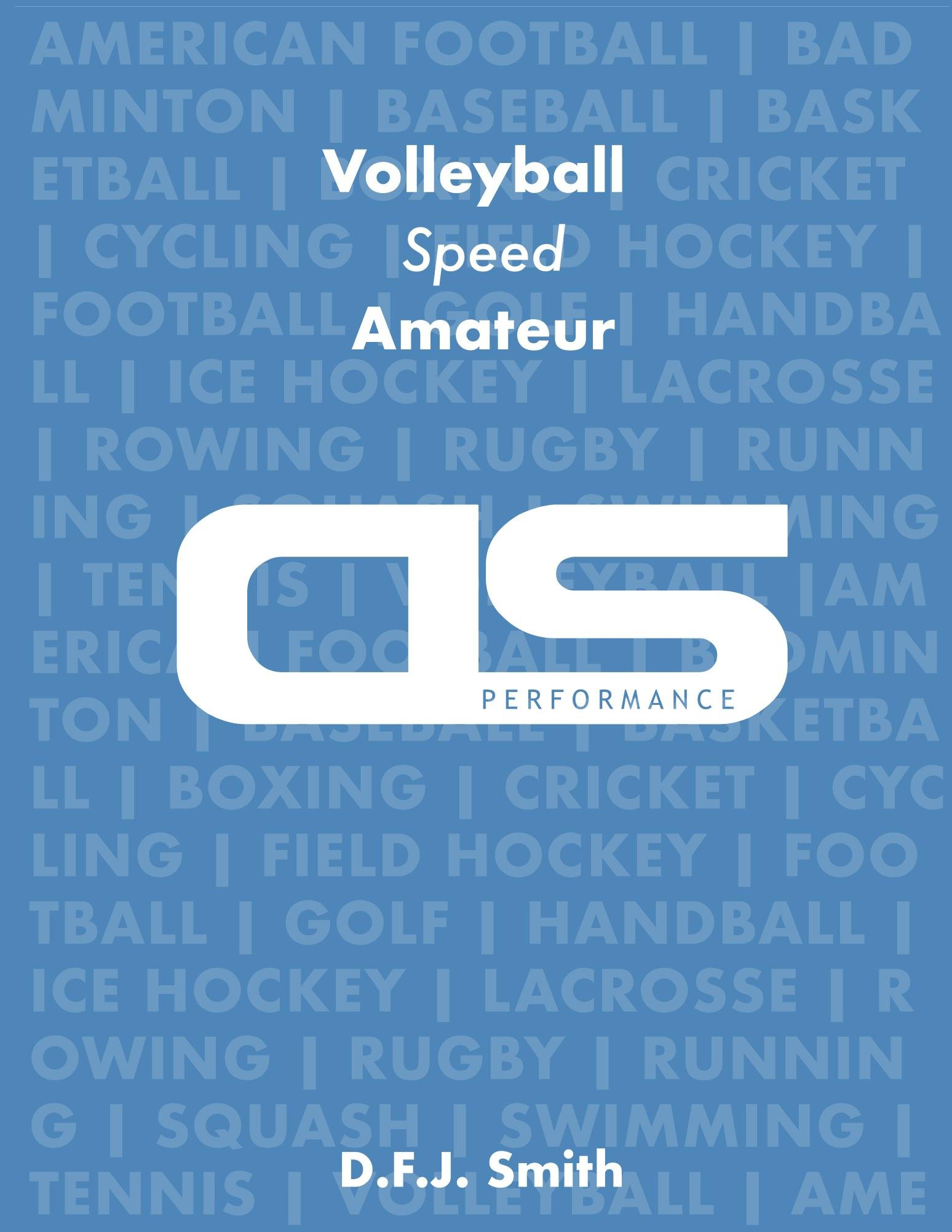 DS Performance   Strength And Conditioning Training Program For Volleyball Speed Amateur  English Edition