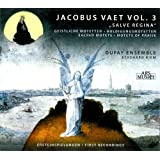 Jacobus Vaet, Vol. 3: Salve Regina