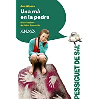Una mà en la pedra (LITERATURA INFANTIL (6-11 años) - Pizca de Sal (C. Valenciana))