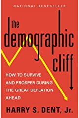 The Demographic Cliff: How to Survive and Prosper During the Great Deflation Ahead Paperback
