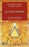 Le livre d'Hiram : La franc-maçonnerie, Vénus et la Clé secrète de la vie de Jésus