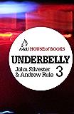 Underbelly 3