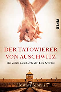 The Tattooist Of Auschwitz Based On The Powerful True Story