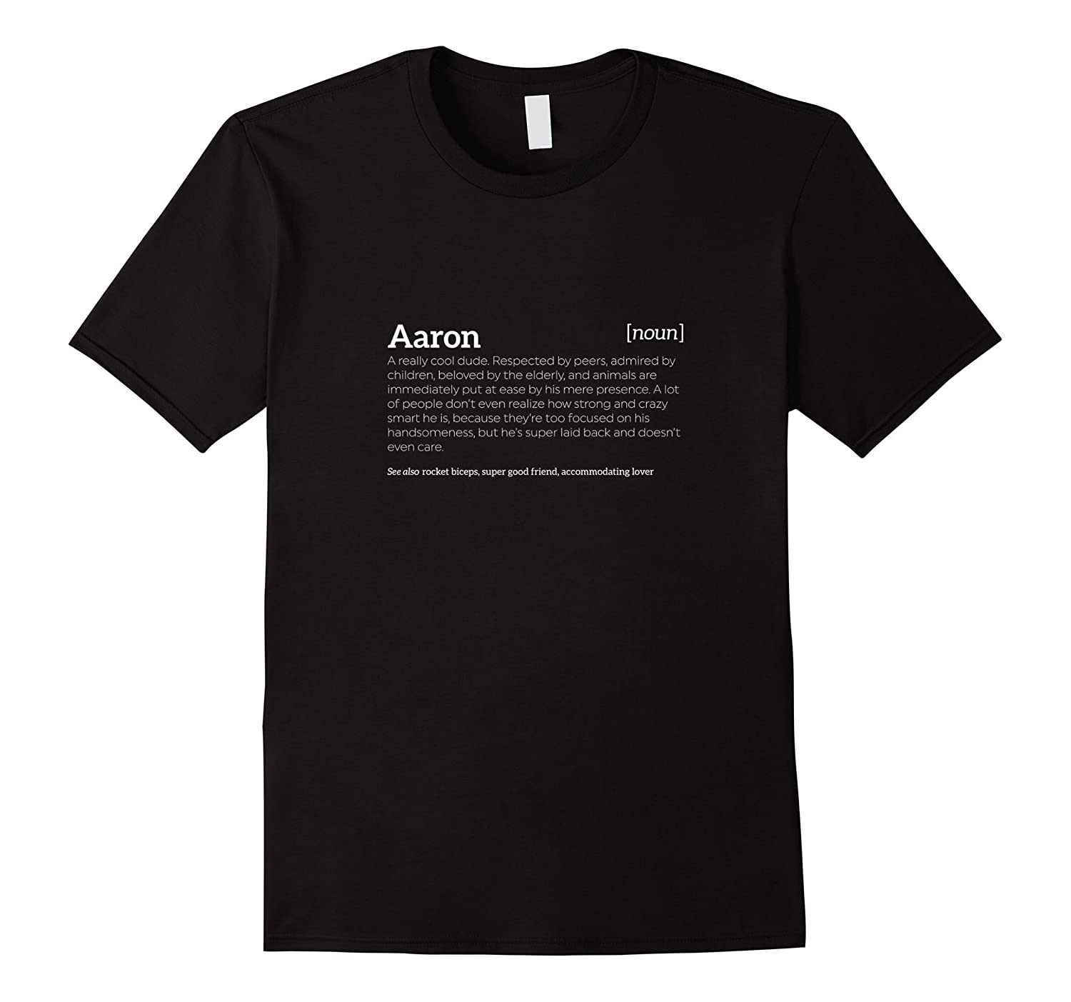 Aaron is a Cool Dude  Funny Compliment T-shirt-RT