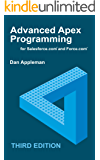 Advanced Apex Programming for Salesforce.com and Force.com (English Edition)