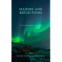 Maxims and Reflections: Illustrated (Evergreen series)