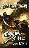 Pathfinder Tales: Death's Heretic