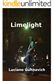 Limelight: A New Orleans story.