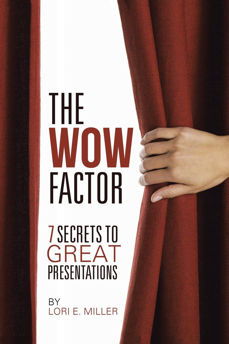 Download The Wow Factor - 7 Secrets to Great Presentations pdf